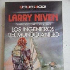 Libros de segunda mano: GRAN SUPER FICCIÓN - LARRY NIVEN - LOS INGENIEROS DEL MUNDO ANILLO - MARTINEZ ROCA . Lote 132523298