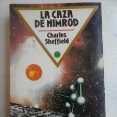 Libros de segunda mano: CIENCIA FICCIN B N 54 - LA CAZA DE NIMROD - CHARLES SHEFFIELD - 1º EDICION 1987 - 486 PGS.. Lote 132523882