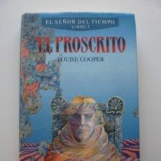 Libros de segunda mano: EL PROSCRITO. EL SEÑOR DEL TIEMPO 2. Lote 142639481