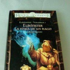 Libros de segunda mano: ELMINSTER- VOLUMEN 1-. LA FORJA DE UN MAGO.- ED GREENWOOD. Lote 132675546