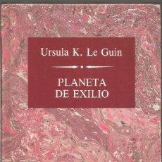 Libros de segunda mano: URSULA K. LE GUIN. PLANETA EXILIO. RBA. Lote 132736910