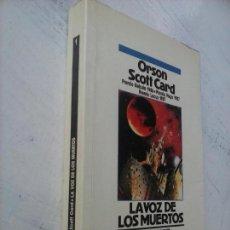 Libros de segunda mano: ORSON SCOTT CARD - LA VOZ DE LOS MUERTOS - 1ª EDICCIÓN MARZO 1988 - 413 PGS. Lote 132764050