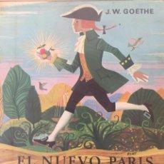 Libros de segunda mano: EL NUEVO PARIS Y BALADAS - J.W.GOETHE. Lote 132992599