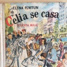 Libros de segunda mano: CELIA SE CASA - ELENA FORTUN. Lote 132992994