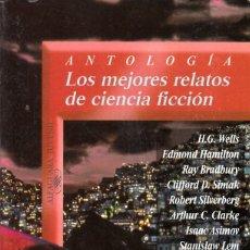 Libros de segunda mano: AA.VV. ANTOLOGÍA: LOS MEJORES RELATOS DE CIENCIA FICCIÓN. ALFAGUARA JUVENIL, MADRID 1998.. Lote 133383202