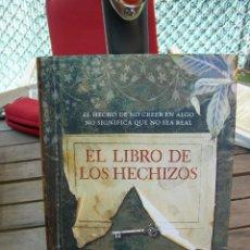 Livros em segunda mão: EL LIBRO DE LOS HECHIZOS. Lote 133473718