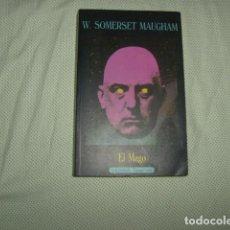 Libros de segunda mano: EL MAGO , W. SOMERSET MAUGHAM. Lote 133669334