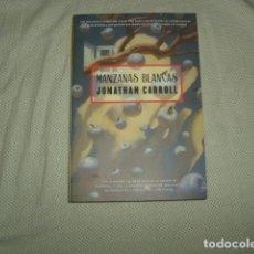 Libros de segunda mano: MANZANAS BLANCAS , JONATHAN CARROLL. Lote 133670634
