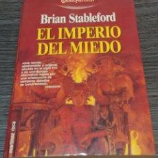 Libros de segunda mano: EL IMPERIO DEL MIEDO BRIAN STABLEFORD MARTÍNEZ ROCA GRAN FANTASY. Lote 133681426