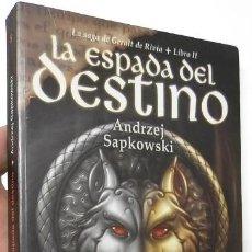 Libros de segunda mano: LA ESPADA DEL DESTINO - ANDRZEJ SAPKOWSKI. Lote 133829782
