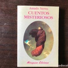 Libros de segunda mano: CUENTOS MISTERIOSOS. AMADO NERVO.. Lote 133986101