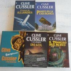 Libros de segunda mano: CLIVE CUSSLER - SERPIENTE,ORO AZUL,EL TESORO DE ALEJANDRIA ,PÁNICO EN LA CASA BLANCA,OTRO. Lote 134019058