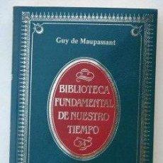 Libros de segunda mano: EL HORLA Y OTROS CUENTOS FANTÁSTICOS DE GUY DE MAUPASSANT, ALIANZA EDITORIAL. Lote 134074214