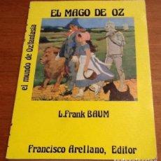 Libros de segunda mano: EL MAGO DE OZ. L. FRANK BAUM. Lote 134118362