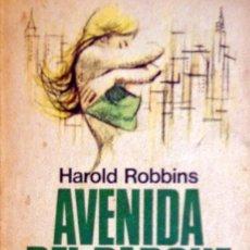 Libros de segunda mano: AVENIDA DEL PARQUE 79 (79 PARK AVENUE). HAROLD ROBBINS (1974), 320 P. TEMÁTICA: PROSTITUCIÓN.. Lote 134120018