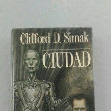Libros de segunda mano: CIUDAD DE CLIFFORD D. SIMAK. Lote 134125767