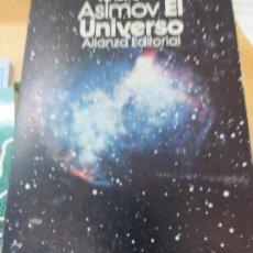 Libros de segunda mano: EL UNIVERSO ISAAC ASIMOV EDIT ALIANZA AÑO 1973. Lote 134834226