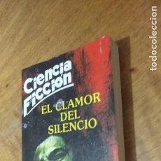 Libros de segunda mano: WILSON TUCKER , EL CLAMOR DEL SILENCIO. Lote 135058650