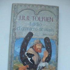 Libros de segunda mano: EGIDIO EL GRANJERO DE HAM. J. R. R. TOLKIEN. CÍRCULO DE LECTORES.. Lote 135168630