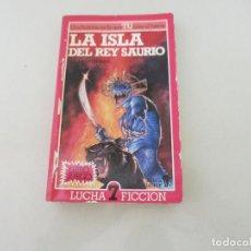 Libros de segunda mano - LIBRO JUEGO LUCHA FICCION LA ISLA DEL REY SAURIO IAN LIVINGSTONE - 135558890