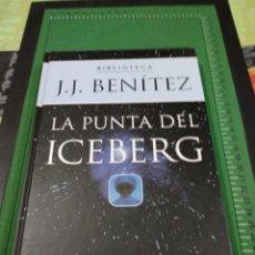 Libros de segunda mano: LA PUNTA DEL ICEBERG----J.J BENITEZ . Lote 135938550