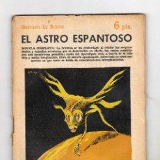Libros de segunda mano: NOVELAS Y CUENTOS - Nº 1407: EL ASTRO ESPANTOSO - GUSTAVO LE ROUGE - AÑO 1958. Lote 136221498