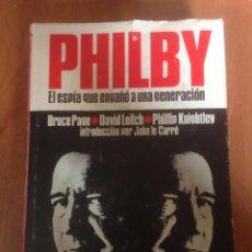 Libros de segunda mano: PHILBY, EL ESPIA QUE ENGAÑO A UNA GENERACION / B.PAGE; D.LEITCH; PH.KNIGHTLEY; INTROD. JOHN LE CARRE. Lote 136225220