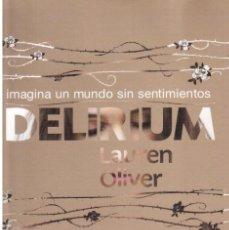 Libros de segunda mano: IMAGINA UN MUNDO SIN SENTIMIENTOS. DELIRIUM. LAUREN OLIVER. LIBRILLO 24 PÁGS DE PROMOCIÓN. . Lote 136419782