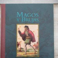Libros de segunda mano: MAGOS Y BRUJAS - BIBLIOTECA ILUSTRADA DE LOS REINOS FANTASTICOS - TAPA DURA - EDITORIAL OPTIMA.. Lote 136482858