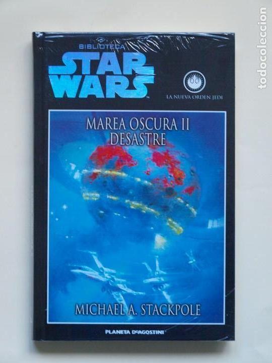 MAREA OSCURA II, DESASTRE - BIBLIOTECA STAR WARS - PLANETA - TAPA DURA (Libros de Segunda Mano (posteriores a 1936) - Literatura - Narrativa - Ciencia Ficción y Fantasía)