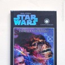 Libros de segunda mano: ESTRELLA A ESTRELLA I - TROY DENNING - BIBLIOTECA STAR WARS - PLANETA - TAPA DURA. Lote 137875018