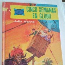 Libros de segunda mano: CINCO SEMANAS EN GLOBO. JULIO VERNE. ED. TORAY 1977. Lote 138091250