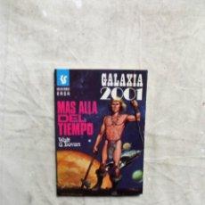 Livres d'occasion: MAS ALLA DEL TIEMPO POR WALT G. DOVAN - BOLSILIBROS EASA GALAXIA 2001. Lote 138237218