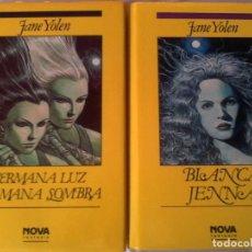 Libros de segunda mano: JANE YOLEN. HERMANA LUZ. HERMANA SOMBRA / BLANCA JENNA.. Lote 138300266