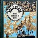 Libros de segunda mano: CINCO SEMANAS EN GLOBO - VERNE, JULES (1828-1905). Lote 76094726