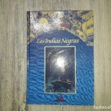 Libros de segunda mano: LAS INDIAS NEGRAS - LOS VIAJES EXTRAORDINARIOS DE JULIO VERME.. Lote 138716942