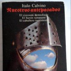 Libros de segunda mano: NUESTROS ANTEPASADOS. ITALO CALVINO. ALIANZA TRES. 3 HISTORIAS. Lote 139047970
