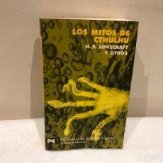 Libros de segunda mano: LOS MITOS DE CTHULHU - H.P.LOVECRAFT Y OTROS - ALIANZA EDITORIAL - 5 FOTOS. Lote 139887782