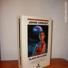 Libros de segunda mano: PLAYA DE ACERO - JOHN VARLEY - EDICIONES NOVA. Lote 139916026