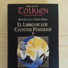 Libros de segunda mano: EL LIBRO DE LOS CUENTOS PERDIDOS II, HISTORIA DE LA TIERRA MEDIA - BIBLIOTECA TOLKIEN. Lote 140048166