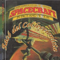 Libros de segunda mano: SPACECRAFT IN FACT AND FICTION, HARRY HARRISON AND MALCOLM EDWARDS, ORBIS PUBLISHING, 1979. Lote 141243674