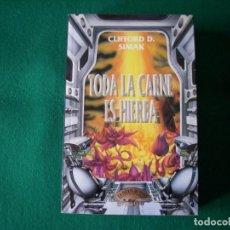 Libros de segunda mano: TODA LA CARNE ES HIERBA - CLIFFORD D. SIMAK - LA PUERTA DE PLATA - EDICIONES GRIJALBO S.A. AÑO 1993. Lote 141256138