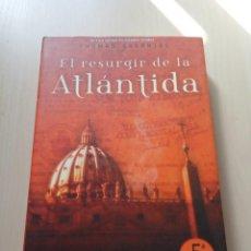 Libros de segunda mano: EL RESURGIR DE LA ATLÁNTIDA - THOMAS GREANIAS. LA FACTORÍA DE IDEAS. Lote 141271906