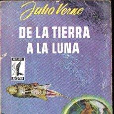 Libros de segunda mano: JULIO VERNE: DE LA TIERRA A LA LUNA (ALCOTÁN, 1958) . Lote 141682094