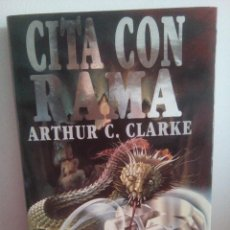 Libros de segunda mano: CITA CON RAMA - ARTHUR C. CLARKE - ULTRAMAR. Lote 142166594