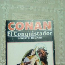 Libros de segunda mano: CONAN EL CONQUISTADOR. ROBERT E. HOWARD. EDICIONES FORUM Nº 9. Lote 142458358