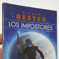 Libros de segunda mano: LOS IMPOSTORES - ALFRED BESTER. Lote 142567894