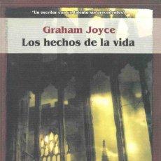 Libros de segunda mano: LOS HECHOS DE LA VIDA , GRAHAM JOYCE , LA FACTORIA. Lote 142579210