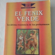 Libros de segunda mano: EL FENIX VERDE .THOMAS BURNETT SWANN ( EDAF ). Lote 143087450