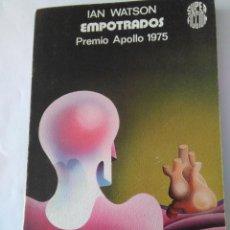 Libros de segunda mano: EMPOTRADOS . IAN WATSON ( MARTINEZ ROCA ). Lote 143087874